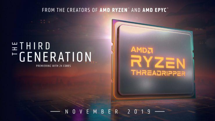 Процесорите AMD Ryzen Threadripper 3960X 24-ядрен и 3970X 32-ядрен ще са на пазара на 19 ноември 2019 г., заедно с TRX40 дънните платки.  Флагманът 3990X процесор очакваме през януари 2020 г.